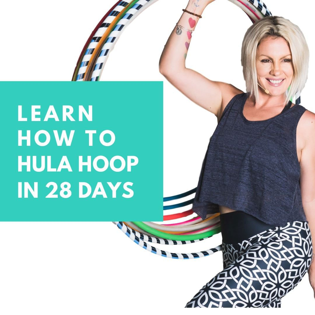 Learn Hula Hoop in 28 days with Deanne Love